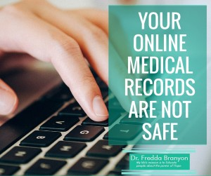 Your Online Medical Records Are Not Safe