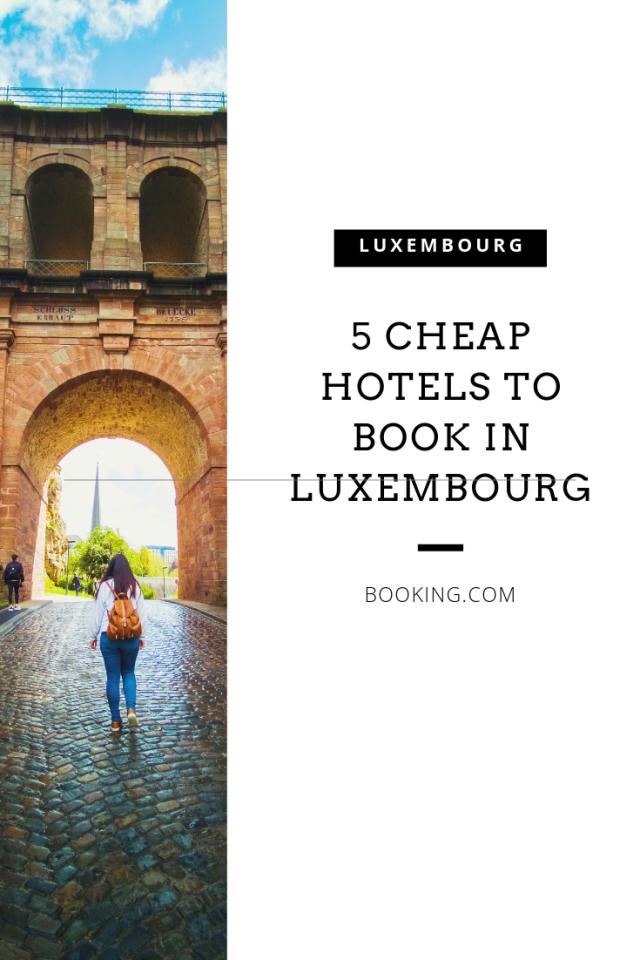 wallet friendly hotels in Luxembourg
