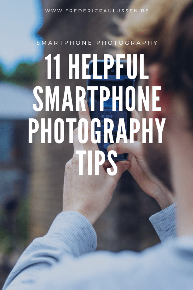 11 Helpful Smartphone Photography tips pinterest