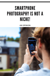 Smartphone-photography-is-not-a-niche-pinterest