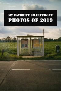 My favorite smartphone photos of 2019 pinterest