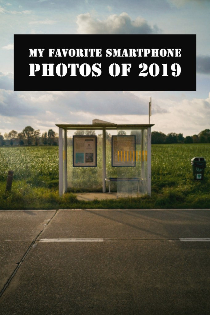 My favorite smartphone photos of 2019 pinterest