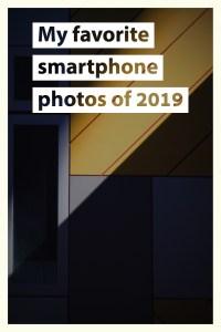 favorite smartphone photos of 2019