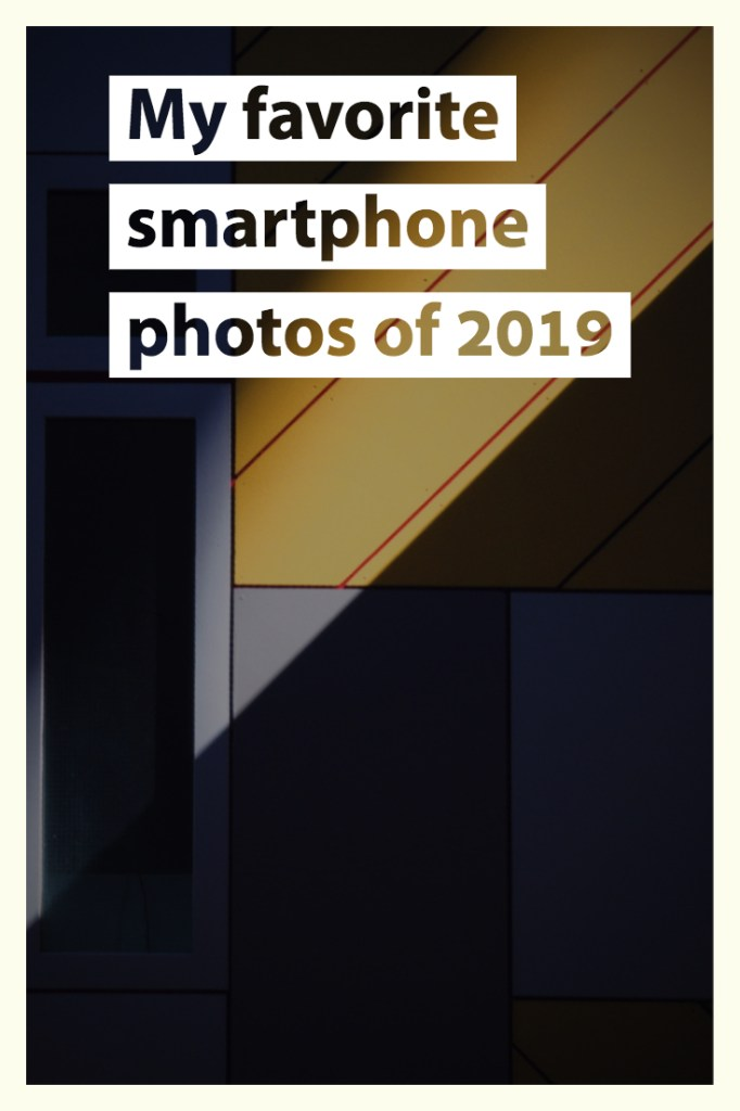 favorite smartphone photos of 2019