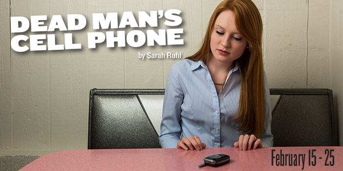 Dead Man's Cell Phone at UMW Theatre