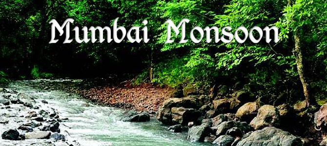 Must Visit Places around Mumbai in Monsoon