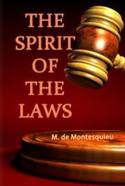 The Spirit Of The Laws By M De Montesquieu Free Book