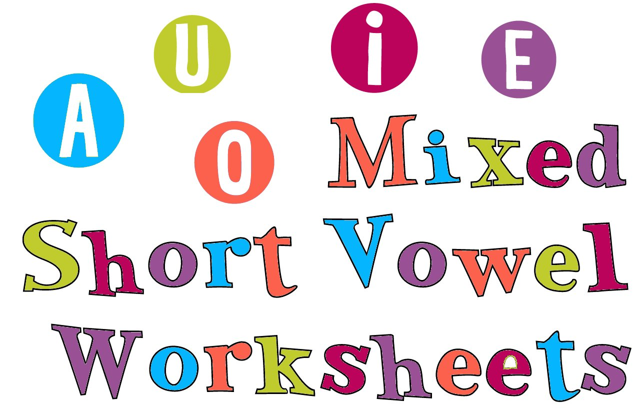 hight resolution of Short Vowel Sounds - Mixed Vowel Worksheets