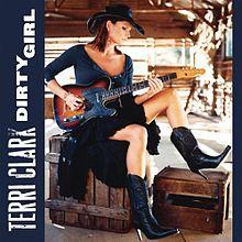 Terri Clark – Dirty Girl MP3