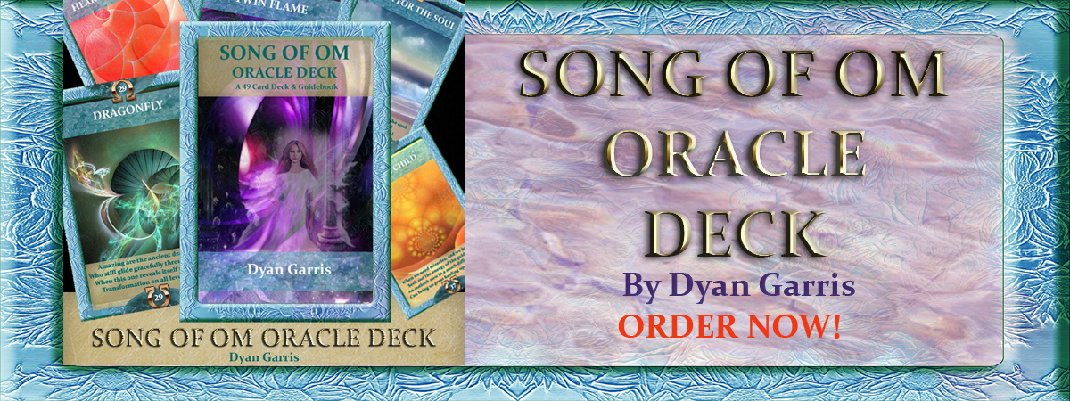 Song of OM Oracle Deck By Dyan Garris