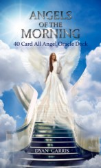 angels of the morning angel oracle deck by dyan garris