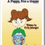 Holly Jahangiri's A Puppy, Not a Guppy (Released)