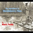 by Mark Twain (1835-1910) Adventures Of Huckleberry Finn, AudioBook Adventures of Huckleberry Finn (1884) by Mark Twain is one of the truly great American novels, beloved by children, adults, and […]