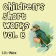 Audiobook For Kids by Various Librivox's Children's Short Works Collection 008: a collection of 15 short works for children in the public domain read by a variety of Librivox members. […]