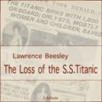 Loss Of The SS Titanic Audio Book by Lawrence Beesley (1877-1967) This is a 1st hand account written by a survivor of the Titanic about that fateful night and the […]