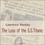 Loss Of The SS Titanic