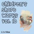Audible Book Collection For Children by Various Librivox's Children's Short Works Collection 010: a collection of 15 short works for children in the public domain read by a variety of […]