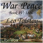 War and Peace, AudioBook 04 by Leo Tolstoy