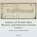 Library of the World's Best Mystery and Detective Stories (Classic)