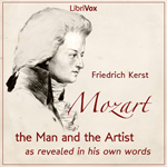 Mozart, Revealed in His Own Words