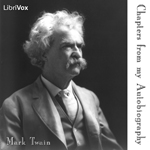 Mark Twain – Chapters from my Autobiography Audiobook