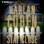 Stay Close by Harlan Coben Audio Book