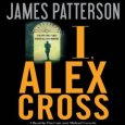 Alex Cross – Customer Review Double Crossed.. Double Good – Never sure whether it's Patterson or the reading but Alex Cross is my hero. Along with him you worry about […]