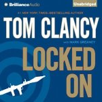 Tom Clancy: Locked On Audio Book