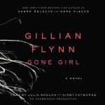 Gone Girl: A Novel by Gillian Flynn  – Free Audio Book