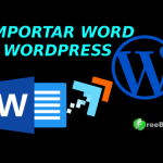 COMO IMPORTAR UN WORD A WORDPRESS