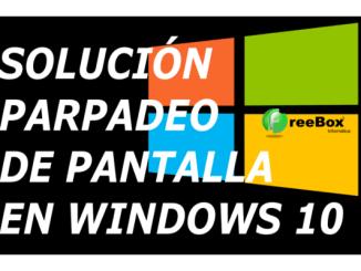 parpadeo pantalla windows 10