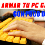 Como montar tu PC Gaming económico