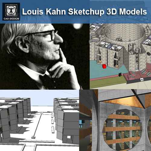 Download 7 Projects of Louis Kahn Architecture Sketchup 3D Models(* skp  file format)