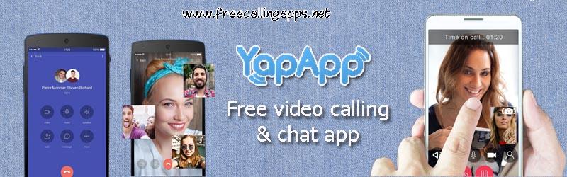 yapapp, free video calling app