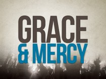 """08-06-17 – """"Grace is ALL We Need"""""""