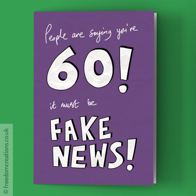 fake news 60th birthday
