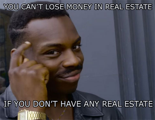 roll safe meme about real estate