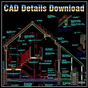Includes the following CAD symbols: House Section Design Details,House Design Details ,CAD drawings downloadable in dwg files and dxf files