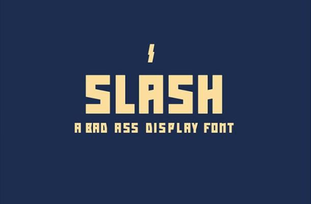 Slash: Bad Ass Display Font