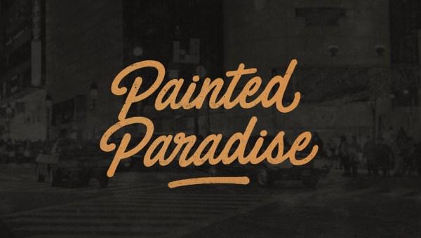 Painted Paradise Font