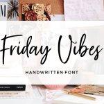 Friday Vibes Script Font