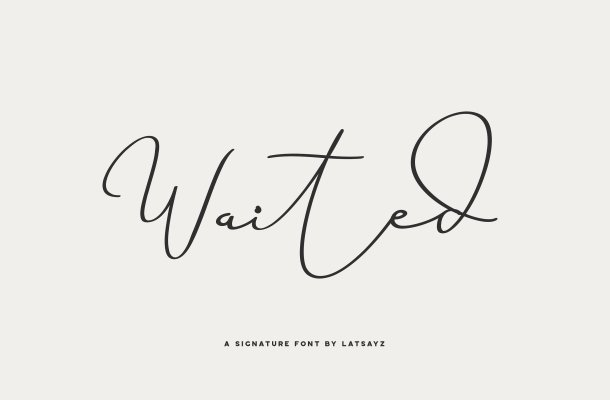 Miss Waited Signature Font