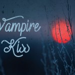 Vampire Kiss Font
