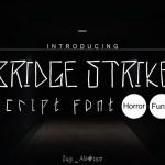 Bridge Strike Script Font