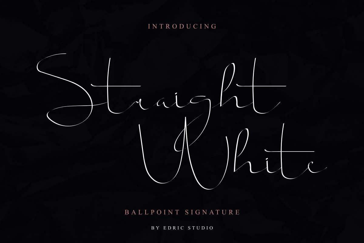 Script-Straight white-Font