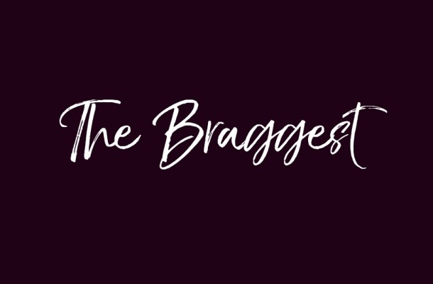 The Braggest Script Font