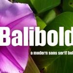 Balibold Font