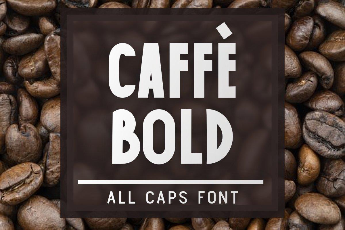 Caffe-Bold-Font
