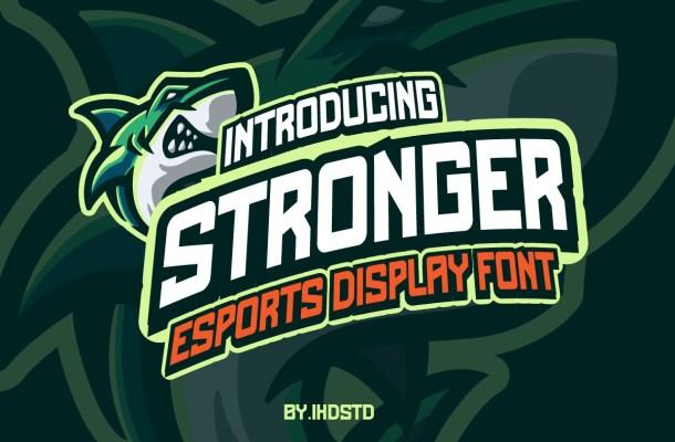 Stronger Display Font