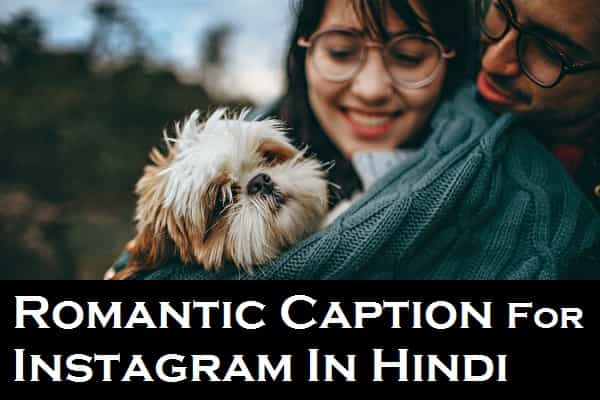 {Best 251+} Romantic Love Caption For Instagram In Hindi